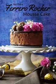 no bake eggless ferrero rocher mousse cake recipe
