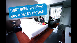Comfort Hotel Singapore Our Stay At Quincy Hotel Singapore Qool Weekend Package Youtube