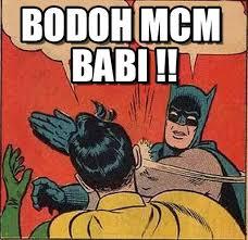 Meme Babi - bodoh mcm babi batman slapping robin meme on memegen