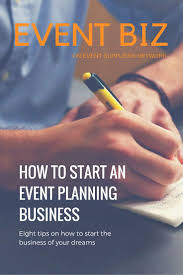 starting a wedding planning business 8 tips on how to start an event planning business event planning