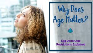 egg donor u0027s age what u0027s the oldest youngest you can be