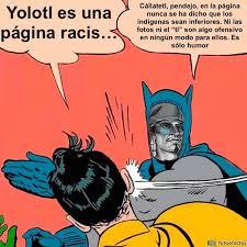 Memes De Batman - conapred noticia 眇son discriminatorios los memes que usan