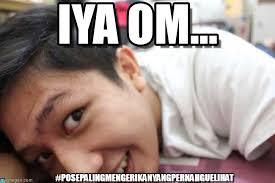 Meme Om - iya om mengerikan1 meme on memegen
