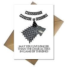 of thrones birthday card of thrones birthday card stark s don t live