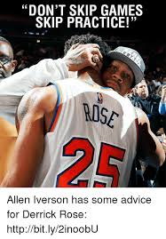 Allen Iverson Meme - don t skip games skip practice wise allen iverson has some advice