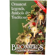bronner s ornament legends symbols traditions book updated