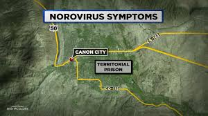 Canon City Colorado Map by Inmates In Canon City With Possible Norovirus Say They Don U0027t Get