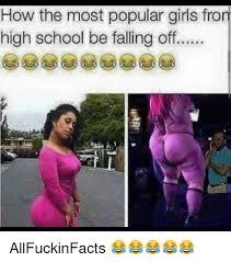 School Girl Meme - 25 best memes about most popular girl in school most popular