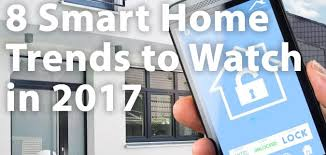 Smart Home Technology Trends 8 Smart Home Trends To Watch In 2017 U2013 Technology Writing Sample
