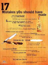 Jose Cuervo Meme - jose cuervo gold tequila mistakes made print ad by y r london