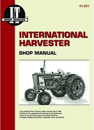 i u0026 t shop service manual case ih parts case ih tractor parts
