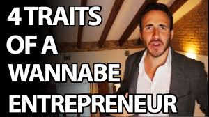 Entrepreneur Meme - 4 traits of a wantrepreneur wannabe entrepreneurs youtube
