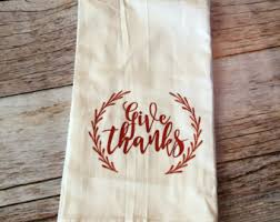 thanksgiving tea towel give thanks acorn towel thanksgiving