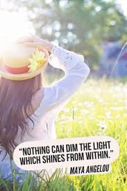 nothing can dim the light that shines from within business quotes nothing can dim the light which shines from