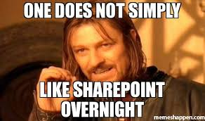 Meme One Does Not Simply - one does not simply like sharepoint overnight meme one does not