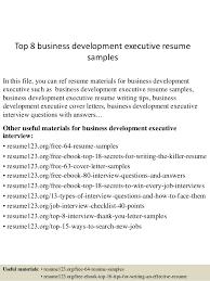 top 8 business development executive resume samples 1 638 jpg cb u003d1429861332