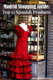 shopping guide madrid souvenir shopping guide top 15 spanish products
