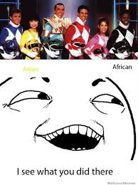 Black Power Ranger Meme - i see what you did there power rangers weknowmemes