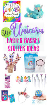 cheap easter basket stuffers 20 unicorn easter basket stuffer ideas