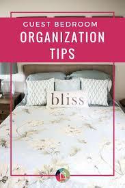 Bedroom Organization Furniture by Guest Bedroom Organization Tips U0026 Tricks Designer Trapped In A