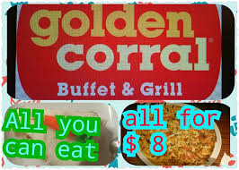 Golden Corral Buffet Breakfast by Buffet U0026 Grill Golden Corral All You Can Eat All For 8 Orlando