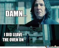 Snape Meme - damn it snape by trishtriscuits meme center