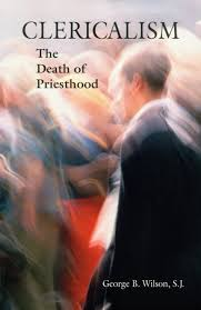 amazon com clericalism the death of priesthood 9780814629451