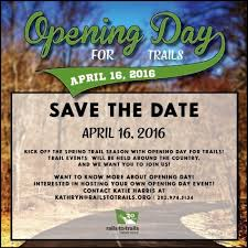 save the date opening day for trails is april 16 2016 trailblog