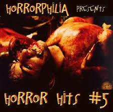 horrorphilia presents horror hits volume 5 thanksgiving edition