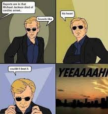 Miami Memes - except for not because i hate csi miami these are a few of my