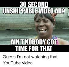 Nobody Got Time For That Meme - 25 best memes about ain t nobody got time for that ain t