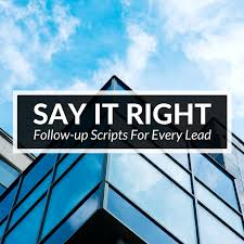 say it right follow up scripts to win every type of lead