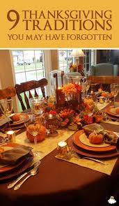 9 thanksgiving traditions that many forgotten