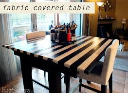 Fabric Covered Dining Room Chairs Fabric Covered Table For Crafting Two Sisters Crafting