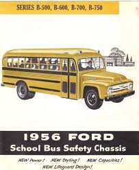 Old Ford Truck Brochures - the bus thread 1956 ford b 600 general questions page 28 your