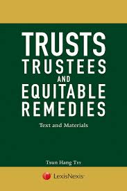 lexisnexis user guide trusts trustees and equitable remedies text and materials