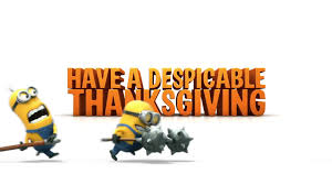 happy thanksgiving date despicable me 2 have a despicable thanksgiving youtube