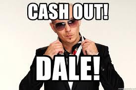 Pitbull Meme Dale - cash out dale pitbull dale meme generator
