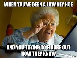 Hoe Memes - key hoe