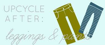 Upcycle Leggings - upcycle after leggings and pants kids clothes week blog