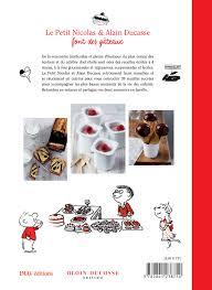 recette de cuisine petit chef amazon fr le petit nicolas alain ducasse font des gâteaux