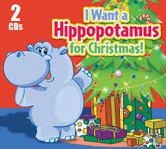 christmas cds various i want a hippopotamus for christmas 2 cd set