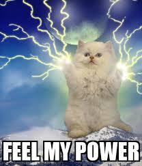 Meme Power - feel my power poster meme funny images pinterest funny