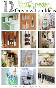 organizing bathroom ideas 12 bathroom organization ideas domestically speaking