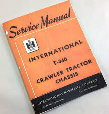 international farmall t 340 crawler tractor chassis service repair