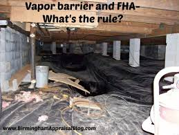 are vapor barriers still required in fha appraisals u2022 birmingham