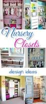 Closet Organizers For Baby Room 187 Best Nursery Organization Ideas Organizing Tips And Diy Hacks
