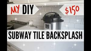 my frugal diy 150 subway tile backsplash how to install subway