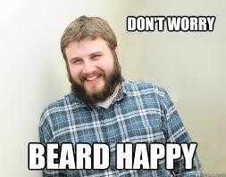 Bearded Guy Meme - happy bearded guy memes quickmeme