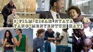 film kisah nyata yg mengharukan 9 film kisah nyata yang menyentuh hati youtube